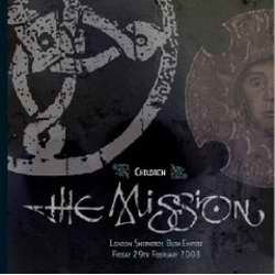 "The Mission - ""London Shepherd's Bush Empire 2008"""