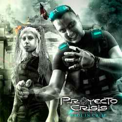 "Proyecto Crisis -  ""Made In Remix"""